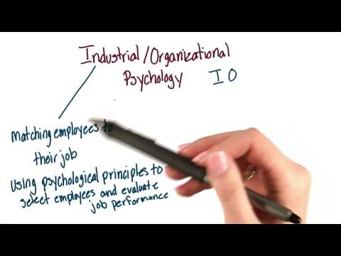 Industrial and organizational psychology - Intro to Psychology thumbnail