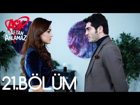 Aşk Laftan Anlamaz 21 Bölüm with subtitles | Amara