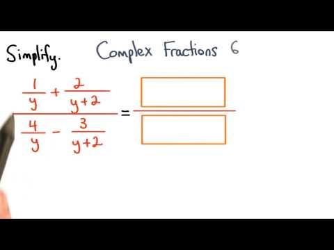 Complex Fractions Practice 6 - Visualizing Algebra thumbnail