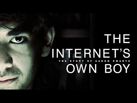 The Internet's Own Boy: The Story of Aaron Swartz with