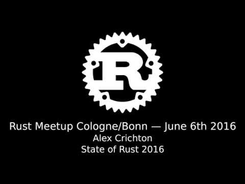 Rust Meetup Cologne (2016-06-06): Alex Crichton - State of Rust 2016 thumbnail