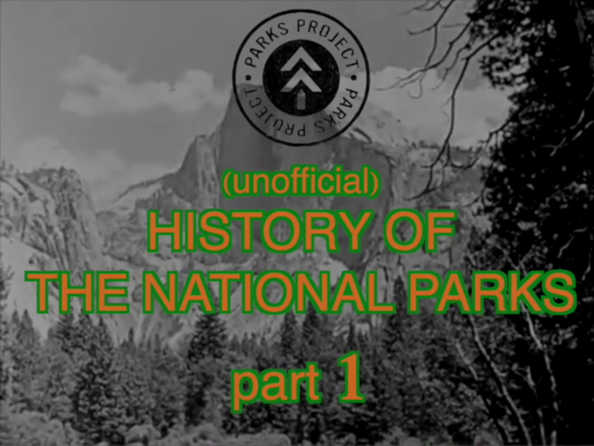 (unofficial) HISTORY OF THE NATIONAL PARKS thumbnail