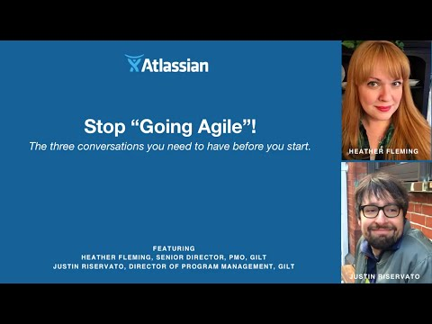 """Stop """"Going Agile""""! The three conversations you need to have before you start - Gilt - Webinar thumbnail"""