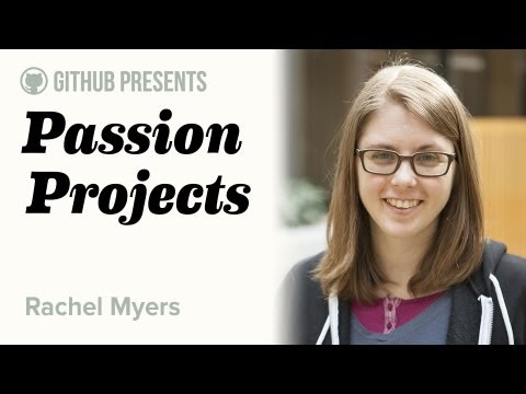 GitHub Presents • Passion Projects (Live) #1 • Rachel Myers (RailsBridge) thumbnail