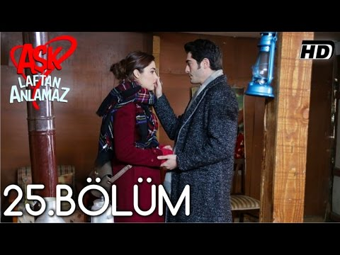 Aşk Laftan Anlamaz 25.Bölüm ᴴᴰ thumbnail