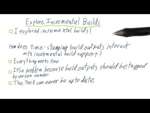 Explore Incremental Builds thumbnail