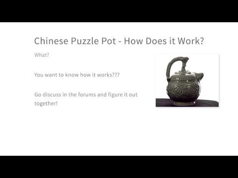 01-03 Chinese Puzzle Pot - How Does it Work? thumbnail