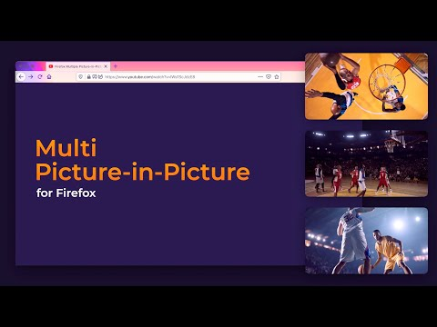 Watch more basketball with Firefox Multi Picture-in-Picture thumbnail