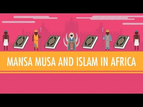 Mansa Musa And Islam In Africa Crash Course World History 16 With