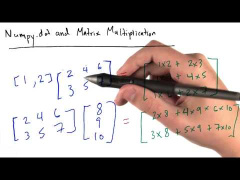 01-25 Matrix Multiplication and Numpy Dot thumbnail