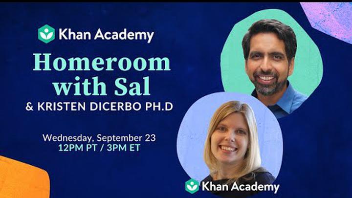 Homeroom with Sal & Kristen DiCerbo PhD - Wednesday, September 23