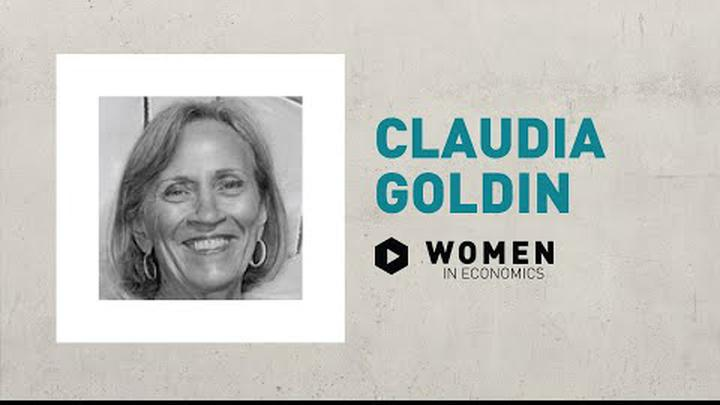 Claudia Goldin | Women in Economics