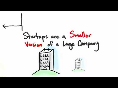 Startups Are Not Smaller Versions Of Large Companies - How to Build a Startup thumbnail