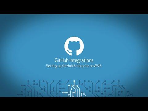 GitHub Integrations • Setting up GitHub Enterprise on AWS thumbnail