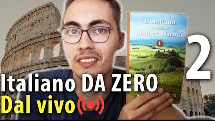 Italiano DA ZERO 2 - Italian for absolute beginners LIVE