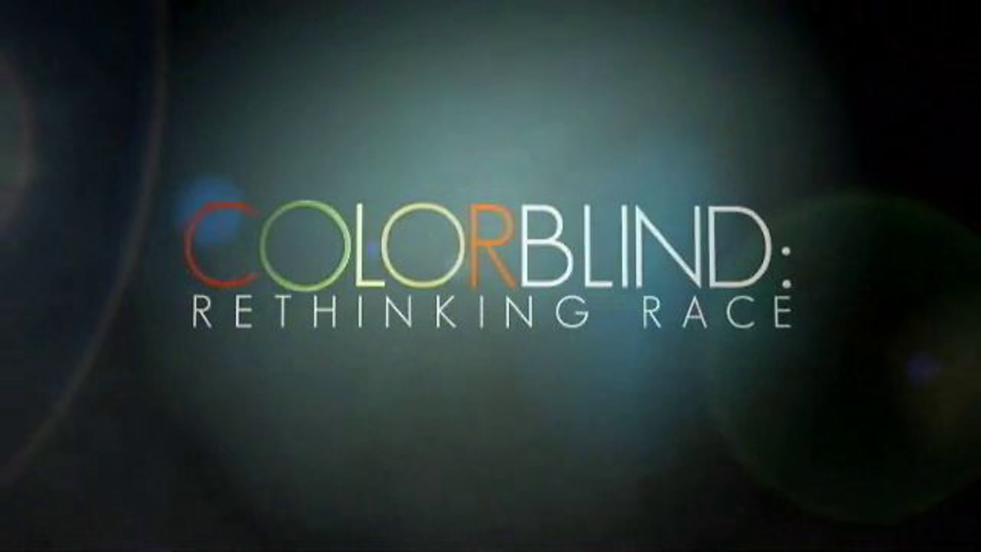 Colorblind :Rethinking Race (2012) thumbnail