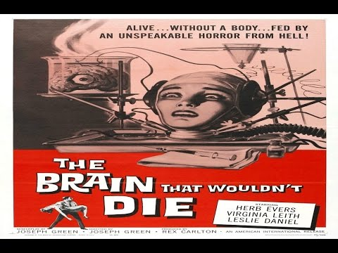 The Brain That Wouldn't Die - Full Movie thumbnail