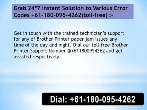 +611800954262 How To Fix Brother Printers Paper Jam Issue
