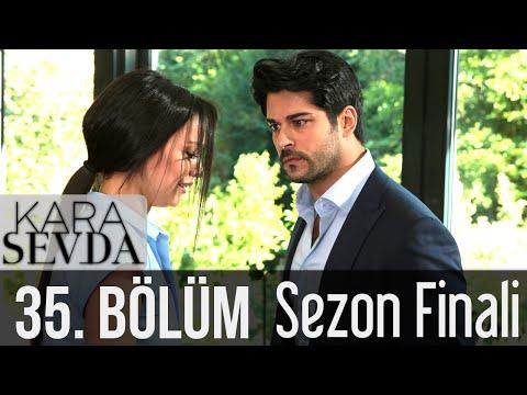 Seediq - Kara Sevda 35  Bölüm (Sezon Finali) | Amara