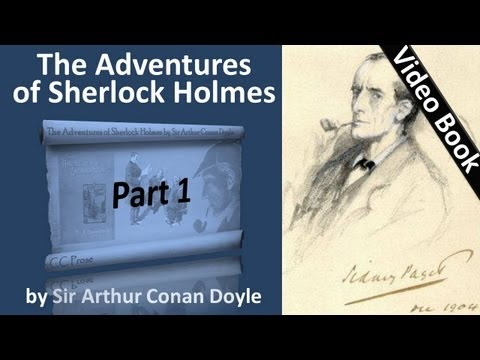 Part 1 - The Adventures of Sherlock Holmes Audiobook by Sir