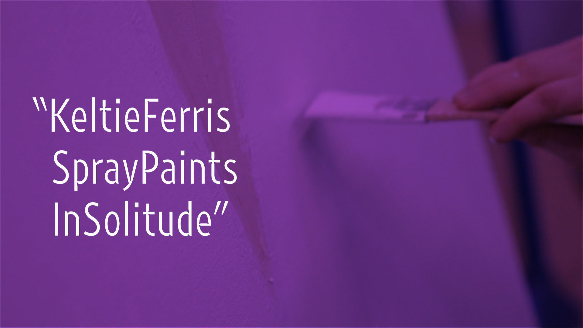 "Keltie Ferris Spray Paints in Solitude | ""New York Close Up"" 