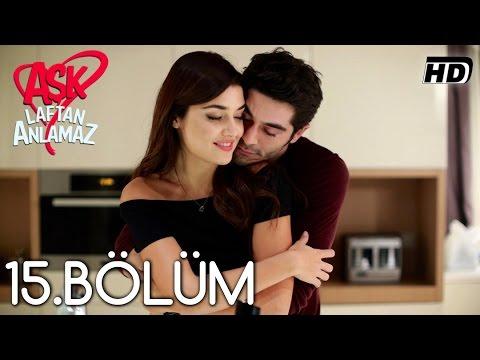 Aşk Laftan Anlamaz 15 Bölüm ᴴᴰ with subtitles | Amara