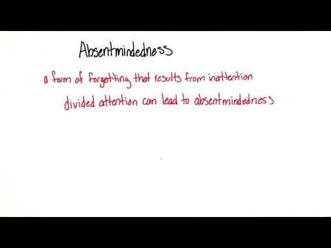Absentmindedness - Intro to Psychology thumbnail