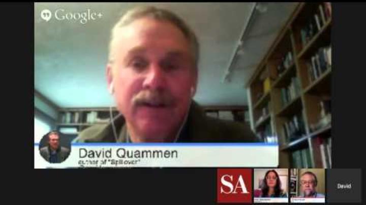 """Spillover: The Next Human Pandemic"" - Hangout with Author David Quammen"
