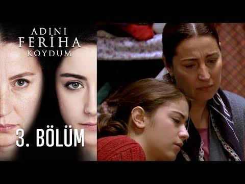 Adını Feriha Koydum 3  Bölüm with subtitles | Amara