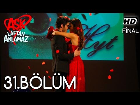 Aşk Laftan Anlamaz 31 Bölüm ᴴᴰ (Final) with subtitles | Amara
