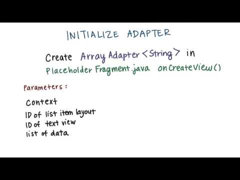Initialize the Adapter - Developing Android Apps thumbnail