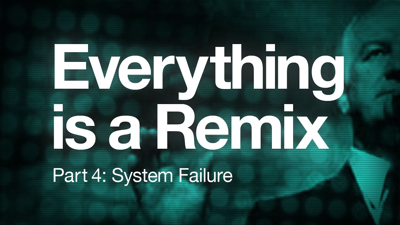 Everything is a Remix Part 4 thumbnail