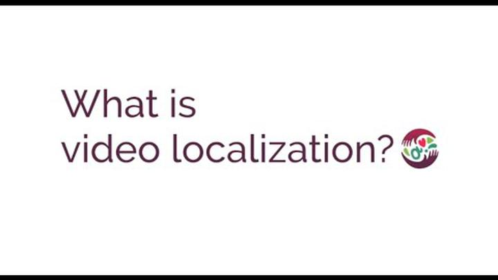 What is video localization?