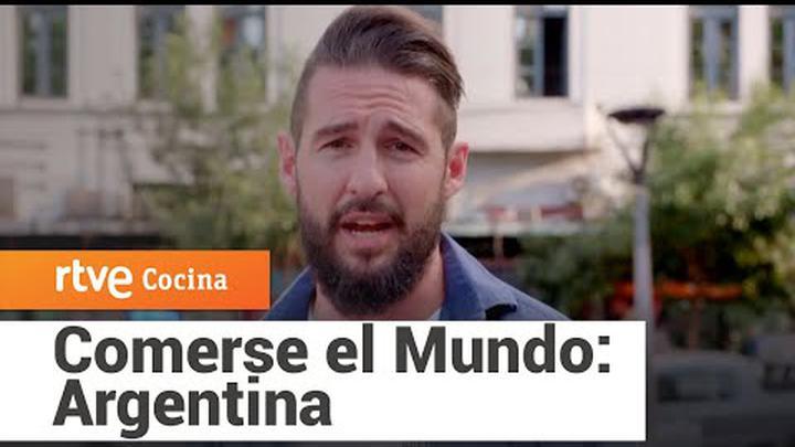 Comerse el Mundo: Argentina | RTVE Cocina