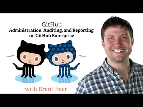 Administration, Auditing, and Reporting with GitHub Enterprise thumbnail