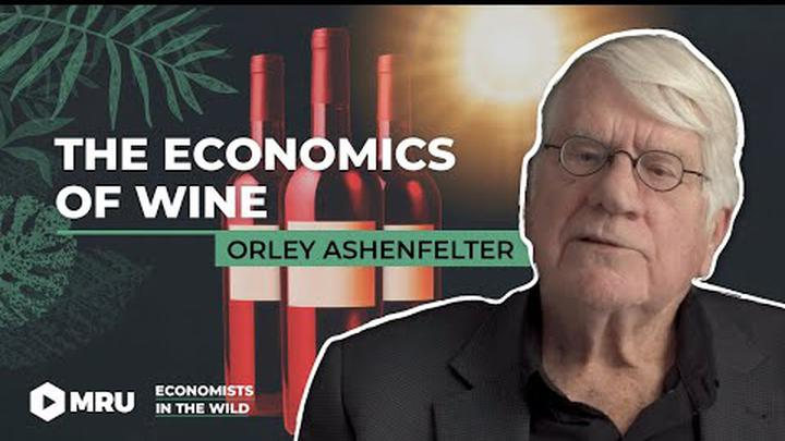 The Economics of Wine (Orley Ashenfelter, Princeton)
