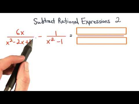 Subtract Rational Expressions Practice 2 - Visualizing Algebra thumbnail