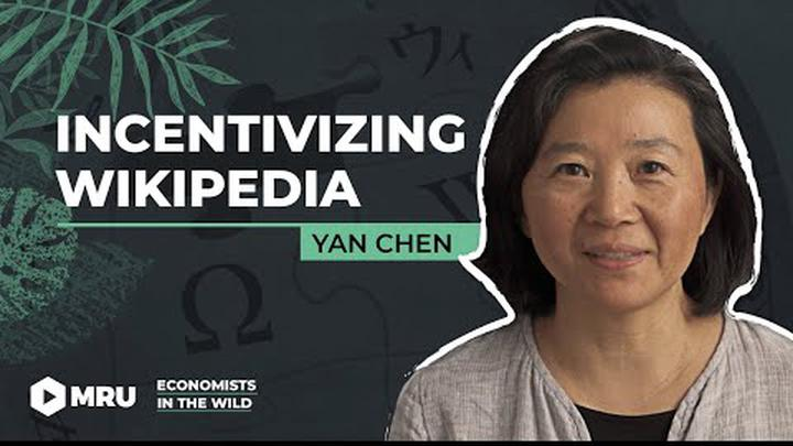 Wikipedia: How to Motivate Expert Contributions? (Yan Chen, University of Michigan)