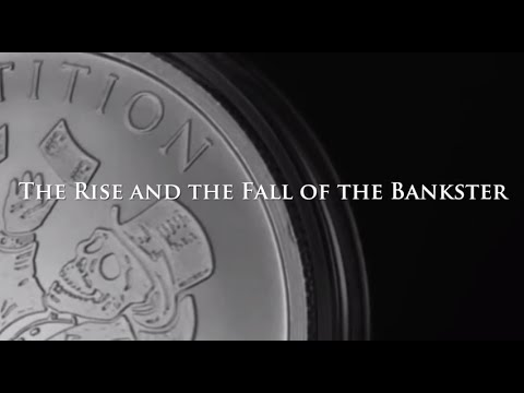 The Rise And The Fall Of The Bankster (Full Movie) thumbnail