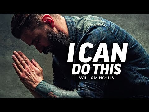 I CAN DO THIS - Powerful Motivational Speech Video (Featuring William Hollis) thumbnail