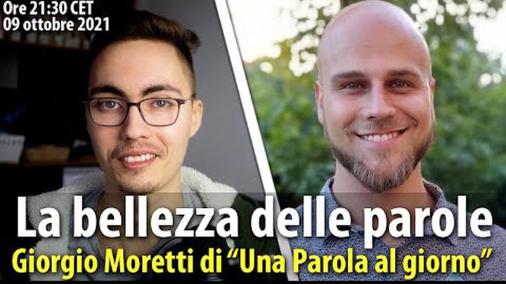 """La bellezza delle PAROLE - Giorgio Moretti di """"Una parola al giorno"""" - Diretta #25"""