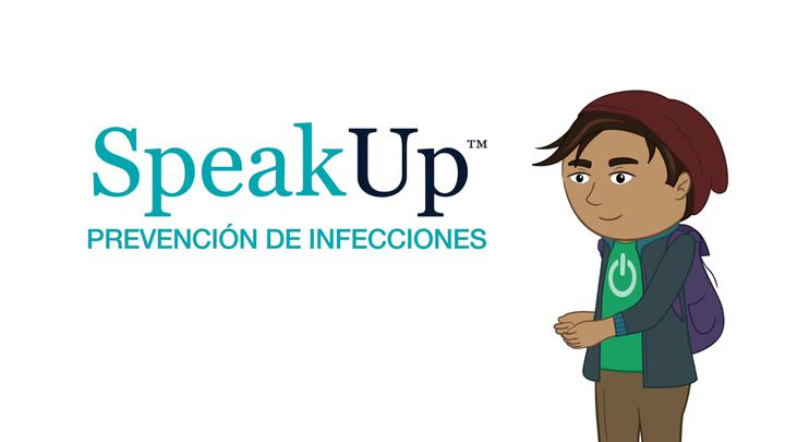 Speak Up Prevent Infection Spanish