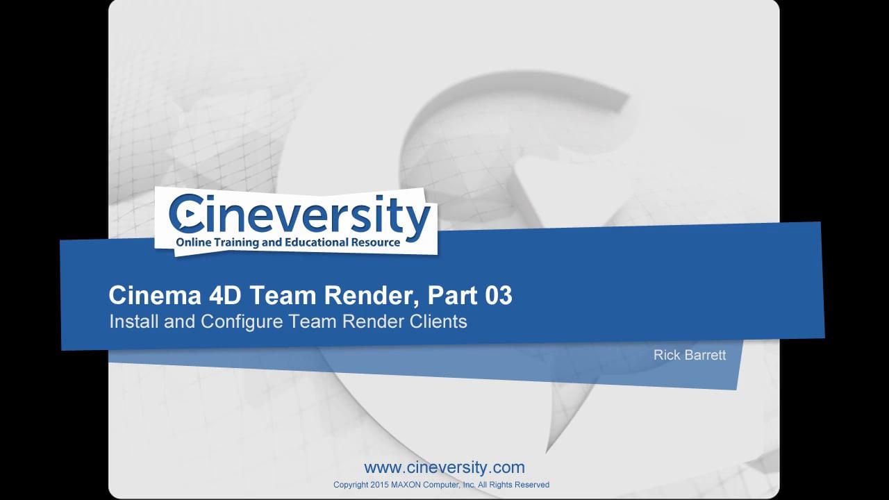 Cinema 4D Team Render, Part 03: Install and Configure Team Render